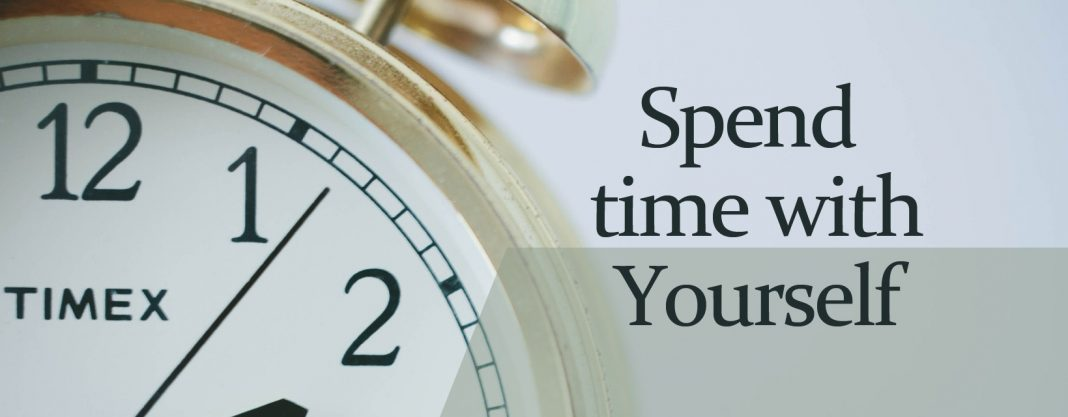 spend time with yourself